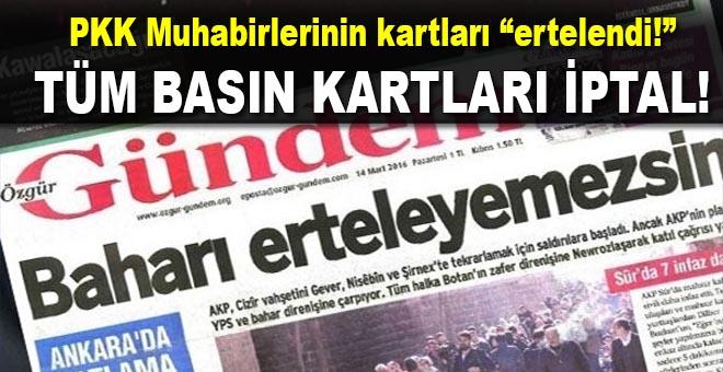 PKK'nın yayın organı Özgür Gündem'de çalışanların basın kartları iptal edildi