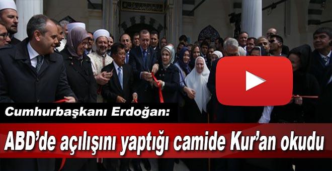 Cumhurbaşkanı Erdoğan açılışını yaptığı camide Kur'an okudu