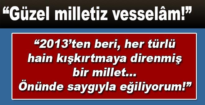 """Güzel milletiz vesselâm!"""