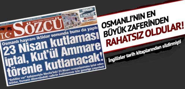 Batı artıkları Osmanlı'nın en büyük zaferinden rahatsız oldular