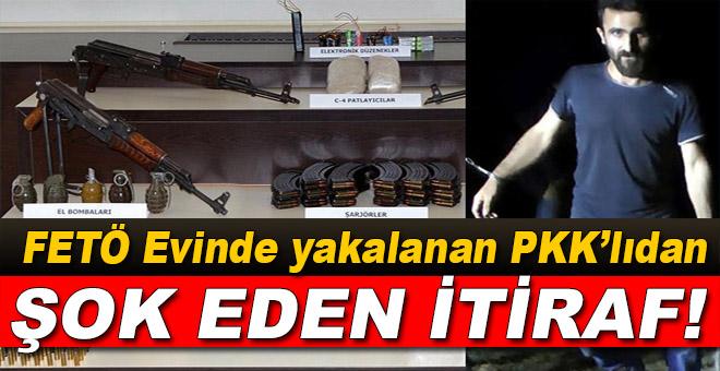 FETÖ evinde yakalanan PKK'lıdan şok eden itiraf!