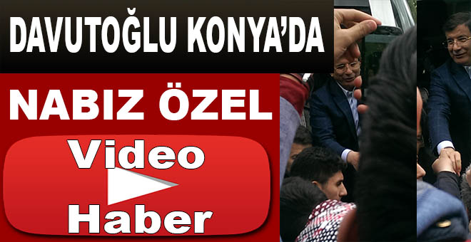 Davutoğlu Konya'daydı!
