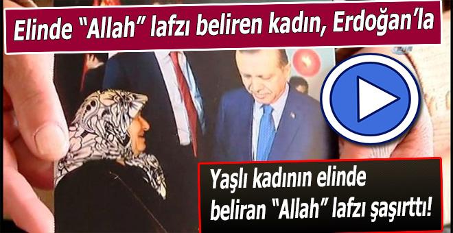 Yaşlı kadının elinde beliren 'Allah' yazısı şaşırttı