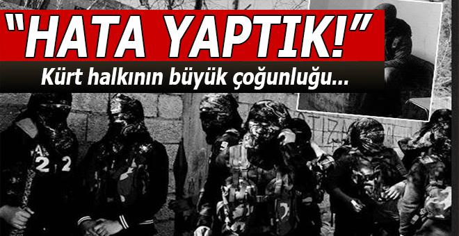"""PKK'lı teröristler; """"Hata yaptık!"""""""