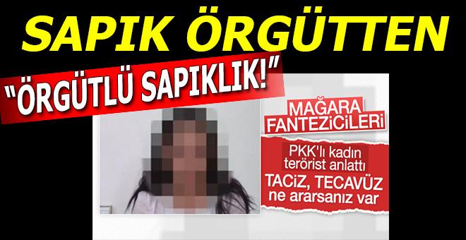"""Sapık örgüt PKK'dan """"örgütlü sapıklık!"""""""