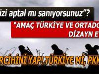 """Mesaj çok açık; """"Tercihini yap; Türkiye mi, PKK mı?"""""""