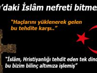 Batı'daki İslâm nefreti bitmez!