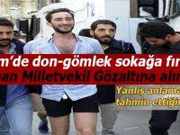 Taksim'de, don-gömlek sokağa fırlayan Alman vekil gözaltına alındı!