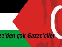 """""""Gazze'den çok Gazze'ciler!"""""""