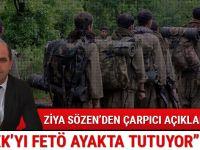 """Korkunç gerçek; """"PKK'yı FETÖ ayakta tutuyor!"""""""