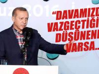 """Cumhurbaşkanı Erdoğan; """"Davamızdan vazgeçtiğimizi düşünenler varsa.."""""""