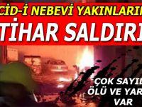 Medine'de Mescid-i Nebevi yakınlarında intihar saldırısı; çok sayıda ölü ve yaralı var!