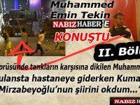 """Muhammed Emin Tekin; """"Ambulansta Kumandan Mirzabeyoğlu'nun şiirlerini okudum"""""""
