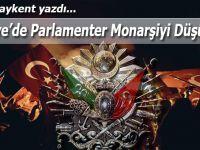 Sinan Baykent yazdı; Türkiye'de Parlamenter Monarşiyi Düşünmek!
