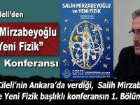 Burak Çileli: Salih Mirzabeyoğlu ve Yeni Fizik -I-
