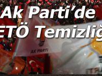 AK Parti'de FETÖ temizliği