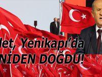 Devlet, Yenikapı'da yeniden doğdu!
