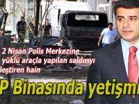 Dün gece Van'da Emniyet binasına yapılan saldırıda HDP parmağı!