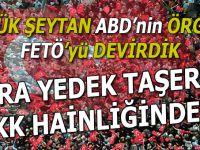 Büyük Şeytan ABD'nin örgütü FETÖ'yü devirdik, sıra PKK'da!