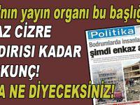 PKK'nın yayın organından Cizre saldırısı ile ilgili korkunç manşet!