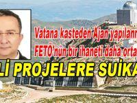 Ajan yapılanma FETÖ, sınır güvenliği projesini iptal etmiş!
