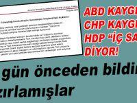 """ABD kaygılı, CHP ondan da kaygılı, HDP """"iç savaş"""" diyor!"""