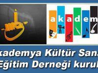 Akademya Kültür Sanat ve Eğitim Derneği kuruldu!