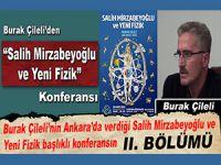 Burak Çileli: Salih Mirzabeyoğlu ve Yeni Fİzik -II-
