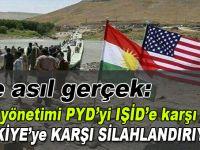 ABD yönetimi PYD'yi DAEŞ'e karşı değil, Türkiye'ye karşı silahlandırıyor
