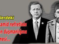 Batıcı zübüklerdeki Abdülhamid nefretinin Erdoğan düşmanlığına dönüşmesi!