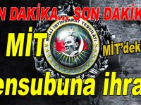 """""""Fetullahçı ajan yapılanmanın ajanları""""; 87 MİT görevlisi ihraç edildi"""
