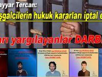 İşgalcilerin hukuk kararları iptal edilsin