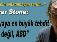 """Oliver Stone; """"Dünya için en büyük tehdit IŞİD değil, ABD"""""""