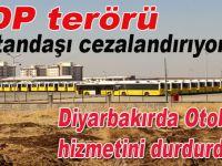 Diyarbakır'da HDP-PKK terörü; Akıllarınca vatandaşı cezalandırıyorlar!