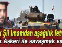 """Sapık Şii imamdan aşağılık fetva; """"Türk askeri ile savaşmak vacip!"""""""