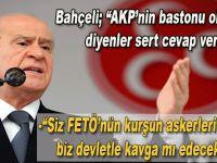 """Devlet Bahçeli; """"Güya biz Ak Parti'ye bastonluk yapıyormuşuz!"""""""