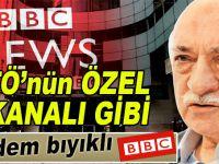 Badem bıyık BBC, FETÖ'nün özel kanalı gibi!