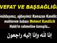Gönüldaşımız Ramazan Kandilcik'in babası Hakk'ın rahmetine kavuştu!