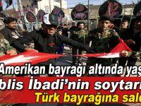 İbad'nin soytarılarından Türk bayrağına küstah saldırı!
