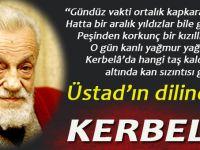 Üstad'ın dilinden; Hz Hüseyin ve Kerbelâ Gerçeği!