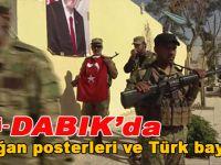 Dabık'ta sokaklara Türk bayrağı ve Erdoğan posterleri asıldı!