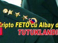 Kripto FETÖ'cü 10 Albay tutuklandı!