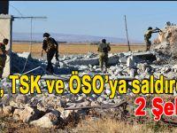 PYD Suriye'de TSK ve ÖSO'ya saldırdı: 2 ÖSO askeri şehit