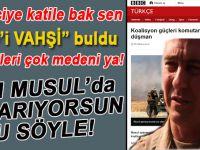 """İşgalci katillerin komutanı, IŞİD'i """"çok vahşi"""" buldu!"""
