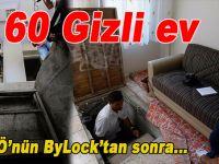 FETÖ'nün 60 gizli evi tesbit edildi!