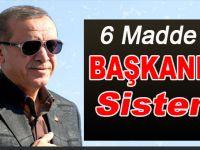 6 Maddede Başkanlık Sistemi!