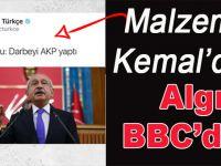 """Yalancı """"muhalefet"""" Kılıçdaroğlu'ndan, operasyon İngiliz BBC'den!"""