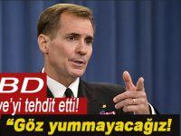 ABD'den Türkiye'ye tehdit; Göz yummayacağız!