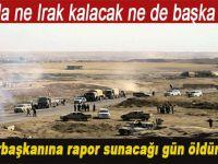 Cumhurbaşkanı'na rapor sunacağı gün öldürüldü! 'Burada ne Irak kalacak ne de başka ülke'
