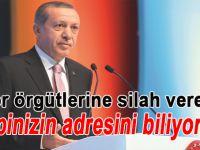 """Cumhurbaşkanı Erdoğan; """"Hepinizin adresini biliyoruz! Artık gizlenmeniz mümkün değil!"""""""